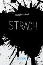 Hana Pekárková - Strach