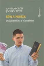Bůh a peníze - Dialog mnicha s manažerem