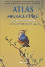 Atlas migrace ptáků české a slovenské republiky
