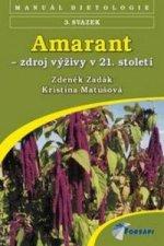 Amarant - zdroj výživy v 21. století