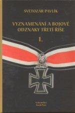 Vyznamenání a bojové odznaky Třetí říše I.