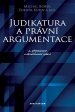Judikatura a právní argumentace - Teoretické a praktické aspekty práce s judikaturou