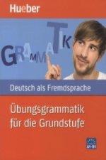 Deutsch als Fremdsprache - Übungsgrammmatik für die Grundstufe
