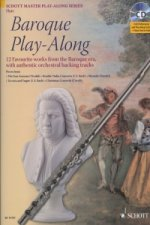 Baroque Play - Along 12 favourite works from the Baroque era, eith authentic orchestral backing tracks / FOR FLUTE