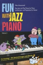 Fun with Jazz Piano 2 easy jazz and pop pieces for piano