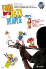 Fun with Jazz Flaute / volume 1 easy jazz and pop pieces for flaute and piano