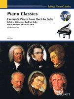 Piano Classics Favourite Pieces from Bach to Satie / Beliebte Stucke von Bach bis Satie