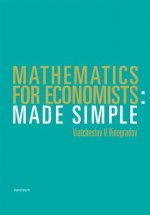Mathematics for Economists Made Simple