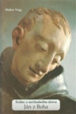 Ján z Boha Svätec z nevhodného dreva