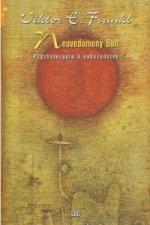 Neuvedomený Boh Psychoterapia a náboženstvo
