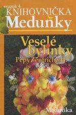 Veselé bylinky Pepy Zentricha II. svazek 4