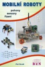 Mobilní roboty - pohony, senzory, řízení