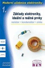 Moderní učebnice elektroniky - 1. díl základy, ideální a reálné prvky: rezistor, kondenzátor, cívka