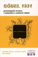 Godel 1931 gnoseologická revoluce v matematice a exaktnich vědách