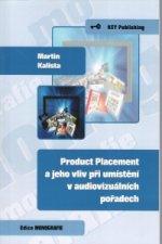 Product Placement a jeho vliv při umístění v audiovizuálních pořadech