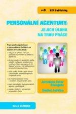Personální agentury: jejich úloha na trhu práce