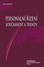 Personální řízení, současnost a trendy