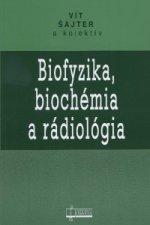 Biofyzika, biochémia a rádiológia