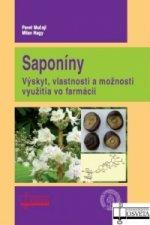 Saponíny. Výskyt, vlastnosti a možnosti využitia vo farmácii
