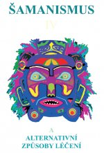 Šamanismus IV
