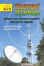 Televizní technika 4c kniha D3 - zařízení pro přenos a vysílání televizního signálu