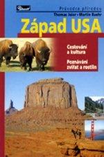 Západ USA - Průvodce přírodou