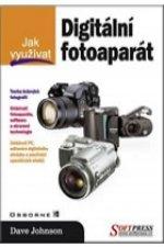 Jak využívat Digitální fotoaparát