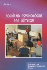 UJAK Praha Sociálna psychológia pre učiteľov
