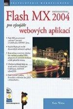 Flash MX professional 2004 pro vývojáře webových aplikací
