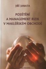Pojištění a management rizik v makléřském obchodě
