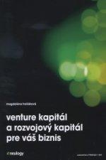 Venture kapitál a rozvojový kapitál pre váš biznis