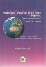 Medzinárodná arbitráž investičných sporov