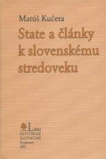 State a články k slovenskému stredoveku