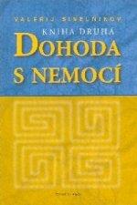 Dohoda s nemocí - kniha první (Sinelnikov)