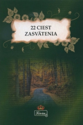 22 ciest zasvätenia