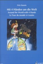 Mit 4 Handen um die Welt/Around the World with 4 Hands