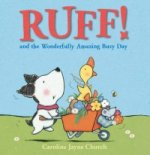 Ruff! and the Wonderfully Amazing Busy Day