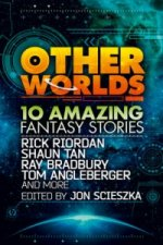 Other Worlds (feat. Stories by Rick Riordan, Shaun Tan, Tom