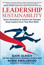 Leadership Sustainability: Seven Disciplines to Achieve the