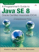Programmer's Guide to Java SE 8 Oracle Certified Associate (OCA)
