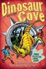 Dinosaur Cove Cretaceous 5: Catching the Speedy Thief