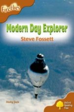 Oxford Reading Tree: Stage 8: Fireflies: Modern Day Explorer