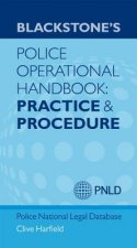 Blackstone's Police Operational Handbook: Practice and Proce