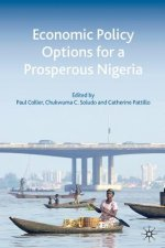 Economic Policy Options for a Prosperous Nigeria