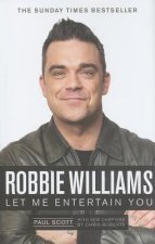 Robbie Williams, a Biography