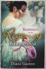 Rumours in the Regency Ballroom