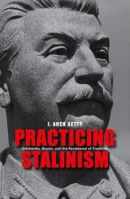 Practicing Stalinism