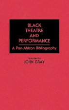 Black Theatre and Performance