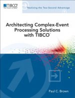 Architecting Complex Event Processing Solutions with TIBCO