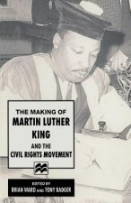 Making of Martin Luther King and the Civil Rights Movement